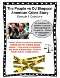 The People vs OJ Simpson American Crime Story Episode 1 Questions