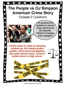 The People vs OJ Simpson American Crime Story Episode 2 Questions