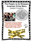The People vs OJ Simpson American Crime Story Episode 3 Questions