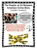 The People vs OJ Simpson American Crime Story Episode 4 Questions