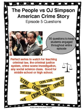 The People vs OJ Simpson American Crime Story Episode 5 Questions