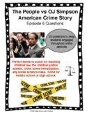 The People vs OJ Simpson American Crime Story Episode 6 Questions
