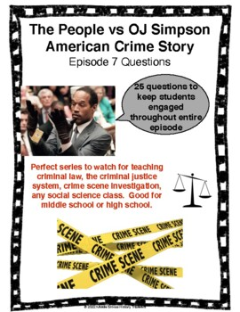 The People vs OJ Simpson American Crime Story Episode 7 Questions
