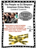 The People vs OJ Simpson American Crime Story Episode 8 Questions