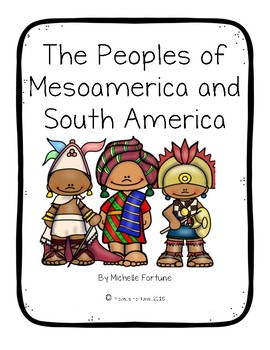 The Peoples of Mesoamerica and South America Adapted History Book