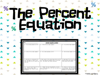 The Percent Equation Lesson and Practice