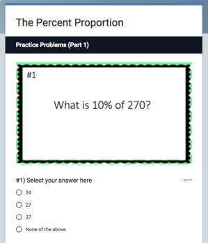 The Percent Proportion (Google Form & Interactive Video Lesson!)