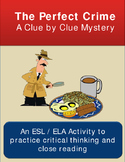 Critical Thinking Mystery Activity: The Perfect Crime