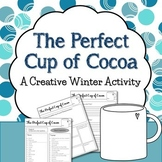The Perfect Cup of Cocoa: A Winter Writing Activity