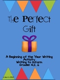 The Perfect Gift Beginning of Year Writing Activity Write to Inform