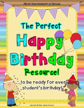 The Perfect Happy Birthday Printables! ~ be ready for every student's birthday!