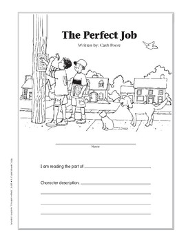 The Perfect Job (Leveled Readers' Theater, Grade 5)
