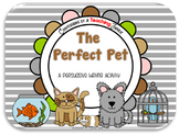 The Perfect Pet - A Persuasive Writing Activity
