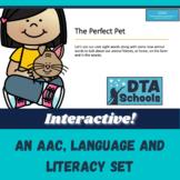 The Perfect Pet: An Interactive AAC, Language & Literacy Set