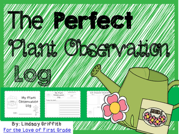 The Perfect Plant Observation Log