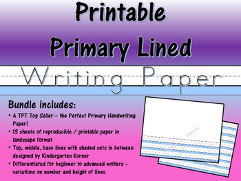 The Perfect Primary PRINTABLE PAPER -  13 p Differentiated