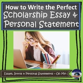 How to Write the Perfect Scholarship Essay & Personal Statement