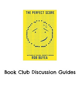 The Perfect Score by, Rob Buyea Book Club Discussion Guides