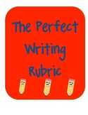 The Perfect Writing Rubric: Six Traits