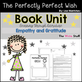 The Perfectly Perfect Wish Book Unit