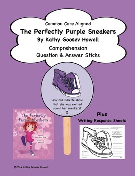 The Perfectly Purple Sneakers (Comprehension Q & A Sticks & Writing)