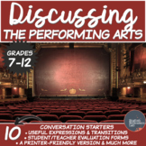 The Performing Arts- Conversation Starters