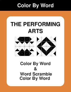 The Performing Arts - Color By Word & Color By Word Scramble Worksheets