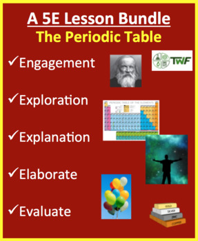 The Periodic Table Complete 5e Lesson Bundle By Teach With Fergy