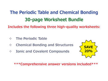 The Periodic Table and Chemical Bonding [Worksheet Bundle]