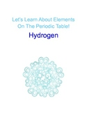The Periodic Table of Elements Lesson : Hydrogen