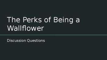 The Perks of Being a Wallflower Discussion Questions