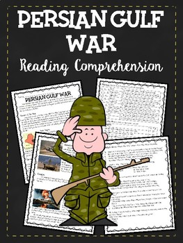 The Persian Gulf War Reading Comprehension Worksheet, Iraq, Kuwait, Middle East