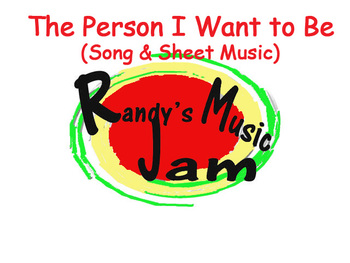 The Person I Want To Be (Song and Sheet Music)