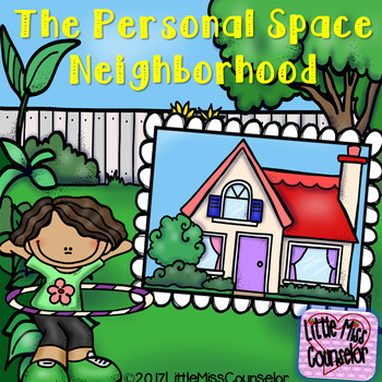 The Personal Space Neighborhood Story and Activities