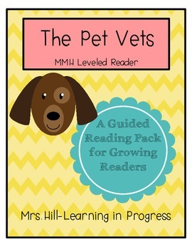 The Pet Vet - Guided Reading for Growing Readers