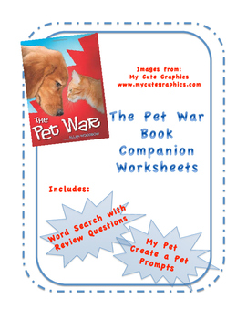 The Pet War Book Companion Worksheets