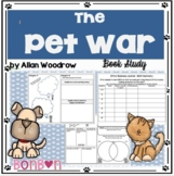 The Pet War by Allan Woodrow - Book Study - printable and digital
