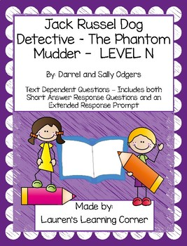 The Phantom Mudder - Level N - Text Dependent Questions