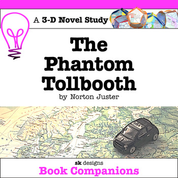 The Phantom Tollbooth 3D Novel Study and Creative Final Project w Rubrics