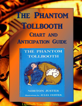 The Phantom Tollbooth Anticipation Guide and KWHL Chart