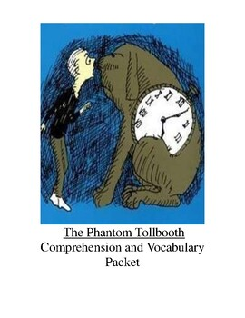 The Phantom Tollbooth Comprehension and Vocabulary Packet