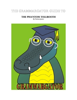 The Phantom Tollbooth Integrated Reading-Writing Guide