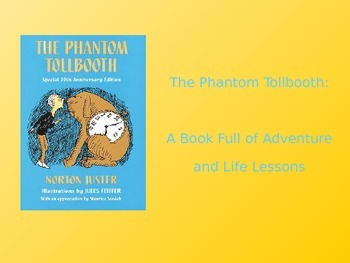 The Phantom Tollbooth Introduction Presentation