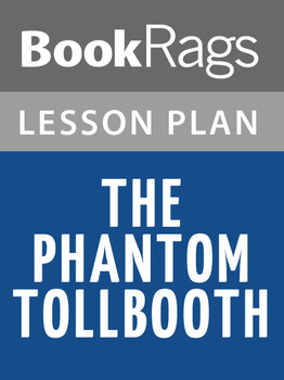 The Phantom Tollbooth Lesson Plans