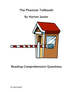 The Phantom Tollbooth Reading Comprehension Questions and Test