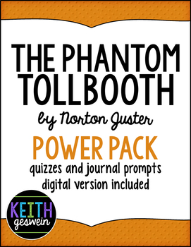 The Phantom Tollbooth by N. Juster Power Pack: 20 Journal Prompts and 10 Quizzes