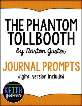 The Phantom Tollbooth by Norton Juster:  20 Journal Prompts