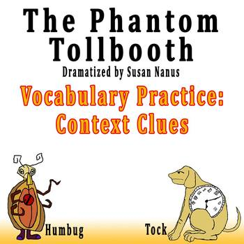 The Phantom Tollbooth by Susan Nanus - Vocabulary Practice: Context Clues
