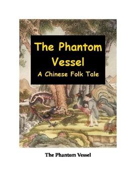 The Phantom Vessel - A Chinese Folk Tale