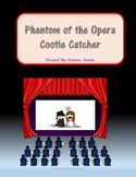 The Phantom of the Opera Cootie Catcher Review Questions M
